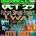 "Bridging The Music Presents : FutureWailOWeen [10/29/11] City Hall Music Venue / In association with Family Moons ""FutureWailOWeen"" [10/29/11     with special performances by: Tetra Incendia Fire Troop..."